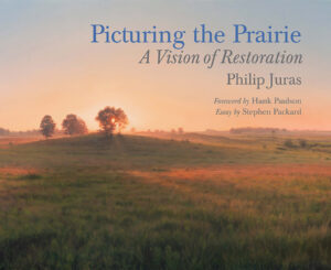Image of book cover Picturing the Prairie by Philip Juras